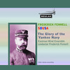 Thumbnail Sousa  The Glory of the Yankee Navy Fennell