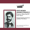 Strauss Emperor Waltz Chicago SO Reiner