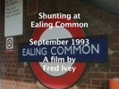 Thumbnail Shunting at Ealing Common , September 1993