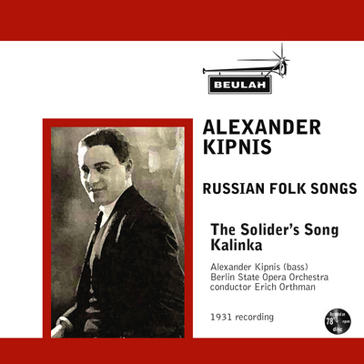 Product picture Russian Folk Songs  Soldiers Song Kalinka Alexander Kipnis