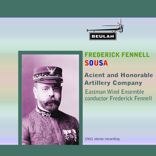 Product picture Sousa Acient and Honorable Artillery Company Fennell