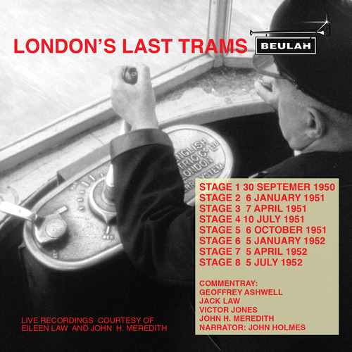 Product picture Londons last Trams all 8 stages Live recordings