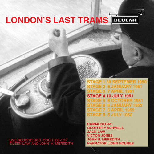 Product picture Londons Last Trams Stage 4 Live recordings