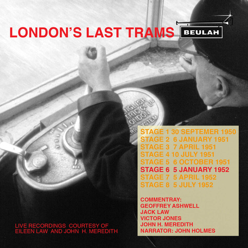 Product picture Londons Last Trams Stage 6 Live recordings