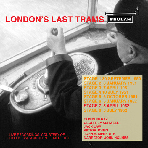 Product picture Londons Last Trams Stage 7 Live recordings
