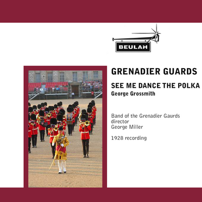 Product picture See Me Dance The Polka  Band of the Grenadier Guards