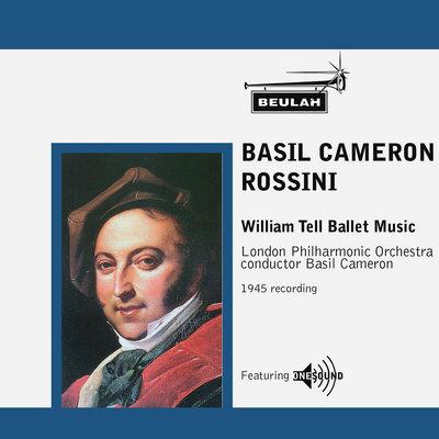 Product picture Rossini William Tell Ballet Music  LPO  Basil Cameron